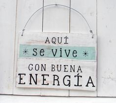 Letreros vintage | BUENA ENERGIA - Comprar en ONDECO More Than Words, Good Vibes Only, Sign Quotes, Positive Quotes, Positive Affirmations, Sweet Home, Messages, Lettering, Signs