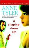 A Slipping-Down Life