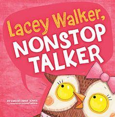 Lacey Walker, Nonstop Talker (Little Boost) by Christianne C. Jones, Richard Watson (Illustrator)
