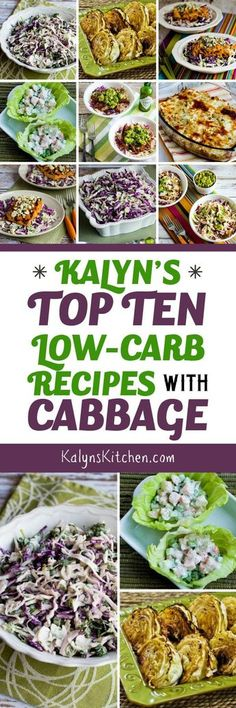 For all the other low-carb eaters who love cabbage like I do, here are Kalyn's Top Ten Low-Carb Recipes with Cabbage!  [found on KalynsKitchen.com] #Cabbage #CabbageRecipes #LowCarbCabbageRecipes