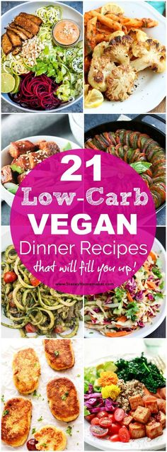 21 tried and true low-carb vegan recipes that are delicious, healthy, and filling! 21 tried and true low-carb vegan dinner recipes that are delicious, healthy, and they will fill you up! You won't be hungry after eating these meals! Vegan Recipes Plant Based, High Protein Vegan Recipes, Vegan Lunch Recipes, Vegan Lunches, Delicious Vegan Recipes, Healthy Recipes, Vegan Recipes Vegetables, Vegetable Recipes, Heathly Dinner Recipes