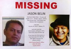 Jason Belin, 23, from AZ was in Odessa, TX searching for work.  He apparently got a job and was celebrating 1/24/2013 at a club with friends. After leaving the club he went missing.