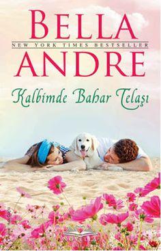 Kalbimde Bahar Telaşı - Bella Andre ePub PDF e-Kitap indir   Bella Andre - Kalbimde Bahar Telaşı ePub eBook Download PDF e-Kitap indir Bella Andre - Kalbimde Bahar Telaşı PDF ePub eKitap indir Aşktan uzak durmaya yeminli iki kişi aşkı birbirinde bulabilir mi? Hiç istemediği halde iki hafta boyunca ağabeyinin yavru köpeğine bakmak zorunda kalan Zach bu sevimli hayvanın hayatını değiştirecek olayları başlatacağından habersizdir. Köpek eğitimcisi güzeller güzeli Heather'la tanışınca ise…