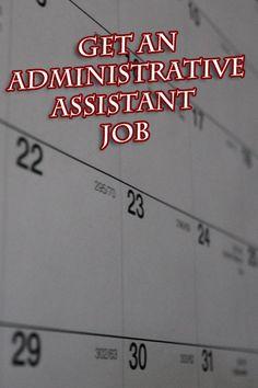 Find Administrative Assistant Jobs #career http://pintalk.net/job