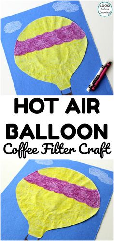 Make this fun and easy coffee filter hot air balloon craft with just a couple of supplies! A fun summer art project for kids! Coffee Filter Crafts, Coffee Crafts, Coffee Filters, Art Activities For Kids, Easy Crafts For Kids, Activity Ideas, Kid Crafts, Easy Arts And Crafts, Easy Paper Crafts