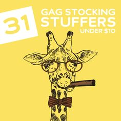31 Gag Stocking Stuffers- under $10. These are hilarious. @Katie Schmeltzer McAllister expect one of these.