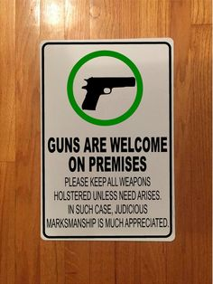 Guns Are Welcome On Premises -- White Aluminum sign by GraniteCityGraphics on Etsy Aluminum Signs, Welcome, Guns, Messages, Lettering, Etsy, Weapons Guns, Calligraphy, Pistols