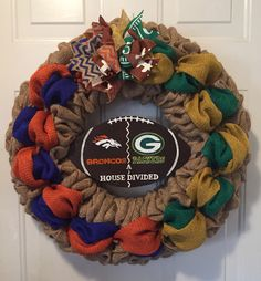 A personal favorite from my Etsy shop https://www.etsy.com/listing/478802608/a-house-divided-wreath-denver-broncos