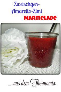 Zwetschgen-Amaretto-Zimt Marmelade (…ohne Marmelade geht kein Frühstück)