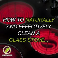 how to naturally and effectively clean a glass stove