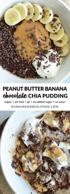 Chocolate chia pudding topped with banana, peanut butter and cacao nibs. Try it with all your favourite toppings like coconut whipped cream for a healthy and delicious dessert! Takes just minutes to prep and it's ready in 20-30 minutes or so. YUM!!  Recipe: http://runningonrealfood.com/peanut-butter-chocolate-chia-pudding/