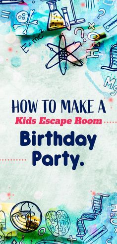 Wanna save your kids birthday party? Why not try 'Escape Room' this time and have a blast! Here's how… Coolest Kids Party Ideas Easy Party Games, Birthday Party Games For Kids, Birthday Parties, Birthday Blast, Party Fun, Fun Games, Team Games, Birthday Crafts, Disney California Adventure