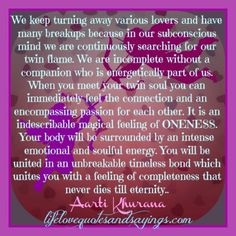 Twin flame...you are more me than myself, you are my love , my passion , my soul, I love you & always will...rxx