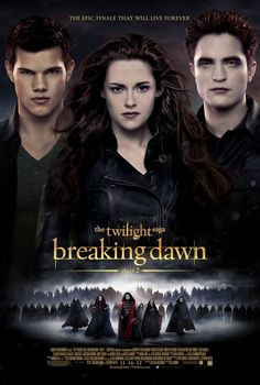 Robert Pattinson & Kristen Stewart: New 'Twilight Saga: Breaking Dawn - Part Poster!: Photo Check out the brand new poster for The Twilight Saga: Breaking Dawn - Part 2 featuring Robert Pattinson, Kristen Stewart, and Taylor Lautner. Breaking Dawn Full Movie, Twilight Breaking Dawn, Breaking Dawn Part 2, News Breaking, Breaking Bad, Film Twilight, Die Twilight Saga, Twilight Online, Twilight Poster