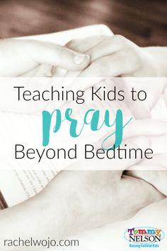teaching-kids-to-pray-beyond-bedtime