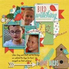 We had the opportunity to take care of our grandchildren last October--and their last name is BIRD--so hence the title!!  We had fun with them, and love their spark!  I used the April Monthly Mix BIRDS ARE SINGING found here;  http://store.gingerscraps.net/Monthly-Mix-Birds-Are-Singing.html I also used a template from Tinci--part of the April buffet A Year in Review found here:  http://store.gingerscraps.net/A-year-in-review-April.html