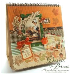 No Time To Stamp? » Graphic 45 Easel Album/November – by Darsie Bruno