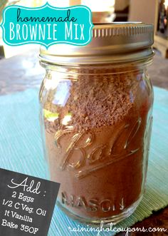 Homemade Brownie Mix_-layer in jar 1 Cup Sugar 1/4 teaspoon Salt 1/4 teaspoon Baking Powder 1/2 Cup Flour 1/3 Cup Cocoa On a label or tag : Add: 2 Eggs, 1/2 Cup Vegetable Oil, 1 teaspoon Vanilla. Bake at 350F for 20-25 mins in a 9x9 pan