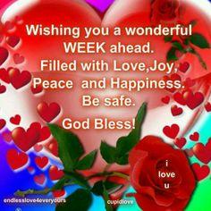 Wishing u a Blessed week