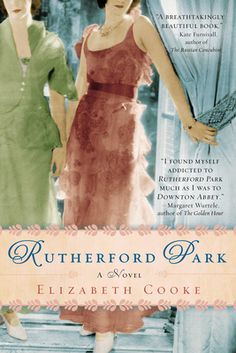 Rutherford Park by Elizabeth Cooke Book Review