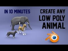 Create any low poly animal | Blender | 10 mins - YouTube