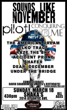 March 18th at Shaka's VA Beach, Sounds Like November, Pilot!, Conquering Rome, Elko Tract and More
