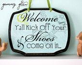 Cute sign for a shoeless house