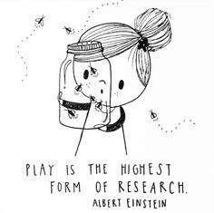 Inspirational quotes – Flow Magazine Play is the highest form of research. Quotes that inspire – Flow Magazine Great Quotes, Me Quotes, Inspirational Quotes, Motivational Quotes, Cute Kids Quotes, Career Quotes, Success Quotes, Baby Lernen, E Mc2