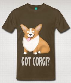 Men's Corgi Shirt - Pembroke Got Corgi?
