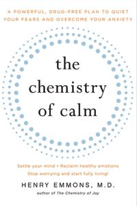 The NOOK Book (eBook) of the The Chemistry of Calm: A Powerful, Drug-Free Plan to Quiet Your Fears and Overcome Your Anxiety by Henry Emmons, MD Book Nerd, Book Club Books, Good Books, Books To Read, My Books, Reading Lists, Book Lists, Reading Time, Drug Free