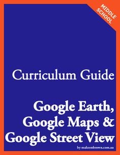 Free curriculum guide for anyone wanting to include Google's fabulous Geo…