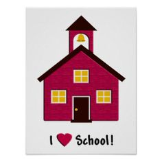 little_red_school_house_i_love_school_poster-r4f63a039260e4d5385893d8d8783d2ca_wve_8byvr_324.jpg (324×324)