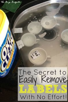 Remove labels easily by adding a scoop of Oxiclean to a sink full of warm water and dumping them all in to soak. Walk away and in about 30 minutes all of the labels magically float off. Plus, Oxiclean is cheap and easy to find!