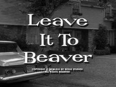 Leave It To Beaver (Intro) S6 (1962)