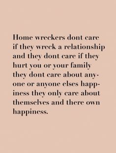 Quote - home wreckers don't care