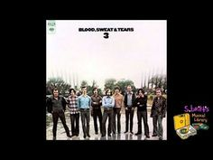 """Blood, Sweat & Tears """"Hi-De-Ho"""" (1970) - Blood, Sweat & Tears (also known as """"BS"""") is an American music group, originally formed in 1967 in New York City - What the band is most known for, from its start, is the fusing of rock, blues, pop music, horn arrangements and jazz improvisation into a hybrid that came to be known as """"jazz-rock"""" -Al Kooper, Jim Fielder, Fred Lipsius, Randy Brecker, Jerry Weiss, Dick Halligan, Steve Katz and Bobby Colomby formed the original band."""
