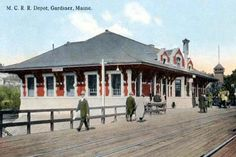 The Maine Central Railroad Station, Gardiner. Old Train Station, Train Stations, Child Hood, U.s. States, Old Postcards, Retirement, Places Ive Been, Trains, Gazebo