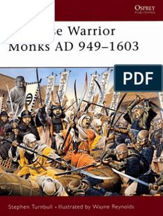 Japanese Warrior Monks AD 949-1603 Wayne Reynolds, Japanese Warrior, American War, Arms, Plates, Men, Licence Plates, Dishes, Arm