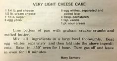 Aunt Mary's Very Light Cheese Cake