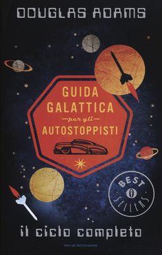 Libro Guida galattica per gli autostoppisti. Il ciclo completo di Douglas Adams