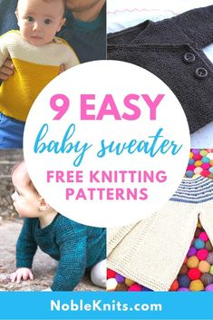 9 Easy Baby Sweater Free Knitting Patterns — Blog.NobleKnits Baby Knitting Patterns, Baby Sweater Patterns, Baby Cardigan Knitting Pattern, Knitted Baby Cardigan, Knit Baby Sweaters, Knitted Baby Clothes, Baby Patterns, Baby Knits, Baby Kimono