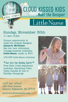 -Please Join- for a special Holiday Event at Cloud Kissed Kids in Atlantic Highlands : Nov. Atlantic Highlands, Kids Kiss, Holidays And Events, 30th, Vintage Inspired, Join, Names, Clouds, Inspiration