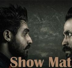 Show Match is a Latest Single Track of Dilpreet Dhillon.Download Show Match Dilpreet Dhillon Mp3 Song at high definition sound quality from 320 kbps. Download Latest Punjabi Songs without Register.