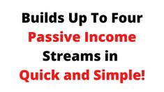 In just 3 simple clicks, the system will automate to 4 generate passive income streams for you.