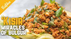 How to Make KISIR, Turkish Version Of Tabbouleh | The Recipe That Keeps ...