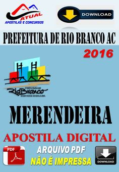 Apostila Digital Concurso Prefeitura de Rio Branco AC Merendeira 2016