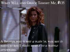 whatwillandgracetaughtme: Submitted by: megascops Grace Adler, Laugh Track, Will And Grace, Movies Showing, Funny Moments, It's Funny, Funny Stuff, Favorite Tv Shows, I Laughed