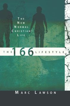 The 166 Lifestyle: The New Normal Christian Life by Marc ... https://www.amazon.com/dp/B005SZ477Y/ref=cm_sw_r_pi_dp_1EhlxbR55KG6P