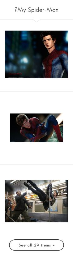 """""""♔My Spider-Man"""" by shelleyschennigs ❤ liked on Polyvore featuring andrew garfield, people, backgrounds, marvel, spiderman, spider-man, guys, superheros, fandom and pictures"""