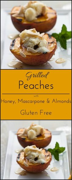 Gluten free Grilled peaches.